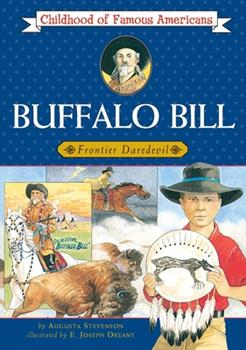 Buffalo Bill, boy of the Plains - Book  of the Childhood of Famous Americans