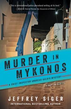 Murder in Mykonos - Book #1 of the Andreas Kaldis