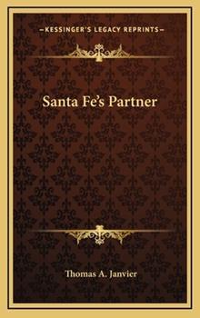 Hardcover Santa Fe's Partner Book