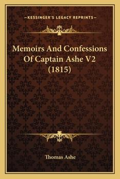 Paperback Memoirs and Confessions of Captain Ashe V2 Book