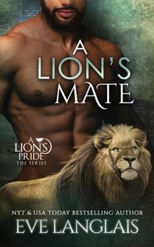 A Lion's Mate - Book #13 of the A Lion's Pride
