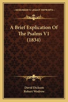 Paperback A Brief Explication of the Psalms V1 Book