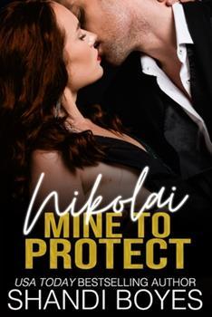 Paperback Nikolai: Mine to Protect Book