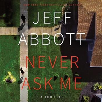 Never Ask Me Lib/E 1549188119 Book Cover