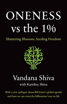 Paperback Oneness vs. The 1% : Shattering Illusions, Seeding Freedom Book