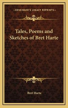 Hardcover Tales, Poems and Sketches of Bret Harte Book