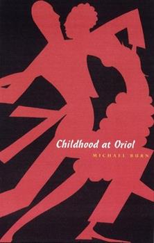 Childhood At Oriol 1885586329 Book Cover