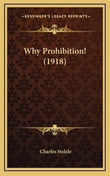 Hardcover Why Prohibition! Book