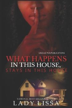 Paperback What Happens in this House Stays in this House Book