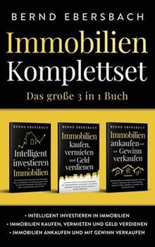 Hardcover Immobilien Komplettset: Intelligent investieren in Immobilien Immobilien kaufen, vermieten und Geld verdienen Immobilien ankaufen und mit Gewi [German] Book