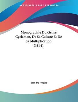 Paperback Monographie du Genre Cyclamen, de Sa Culture et de Sa Multiplication Book
