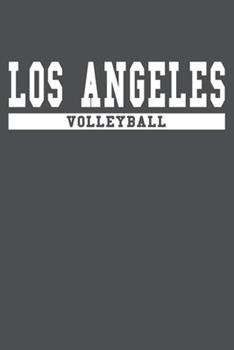 Paperback Los Angeles Volleyball: American Campus Sport Lined Journal Notebook Book