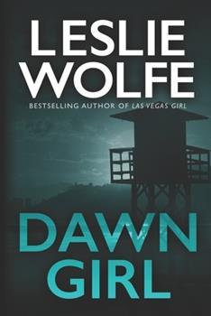 Dawn Girl - Book #1 of the Special Agent Tess Winnett