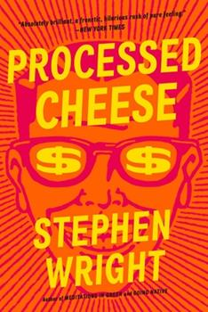 Processed Cheese: A Novel 0316043389 Book Cover