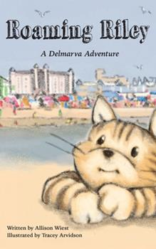 Paperback Roaming Riley: A Delmarva Adventure! Book