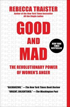 Paperback Good and Mad: The Revolutionary Power of Women's Anger Book