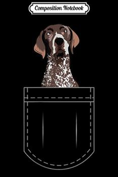 Paperback Composition Notebook : German Shorthaired Pointer in Pocke Men Women Kids Journal/Notebook Blank Lined Ruled 6x9 100 Pages Book
