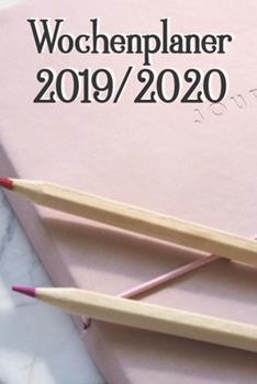 Paperback Wochenplaner 2019-2020 : September 2019 Bis Dezember 2020, Terminkalender und Kalender, Wochen- / Monatsplaner, 1 Woche Auf 2 Seiten, Ca. DIN A5 [German] Book