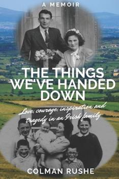 Paperback The Things We've Handed Down Book