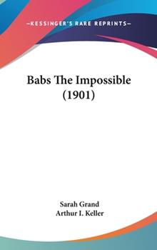 Babs the Impossible (1901) 0548876177 Book Cover