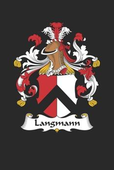 Paperback Langmann : Langmann Coat of Arms and Family Crest Notebook Journal (6 X 9 - 100 Pages) Book