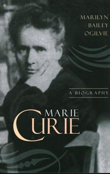 Marie Curie: A Biography - Book  of the Greenwood Biographies