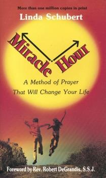 Paperback Miracle Hour: A Method of Prayer That Will Change Your Life Book