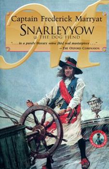 Snarleyyow OR The Dog Fiend (Classics of Nautical Fiction Series) 0935526641 Book Cover
