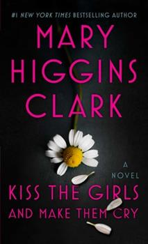 Kiss the Girls and Make Them Cry 1501171771 Book Cover