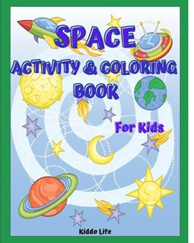 Paperback Space Activity and Coloring Book for Kids Book
