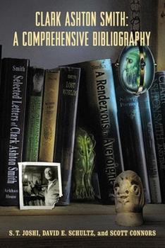 Paperback Clark Ashton Smith: A Comprehensive Bibliography Book