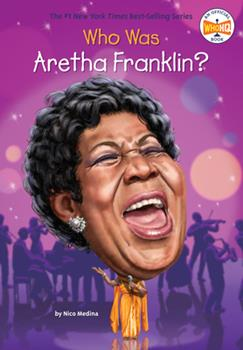 Who Was Aretha Franklin? - Book  of the Who Was/Is...?