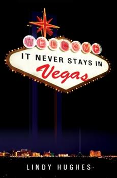 Paperback It Never Stays in Vegas Book