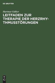 Hardcover Leitfaden zur Therapie der Herzrhythmusst?rungen [German] Book