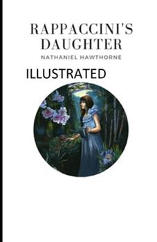 Paperback Rappaccini's Daughter Illustrated Book