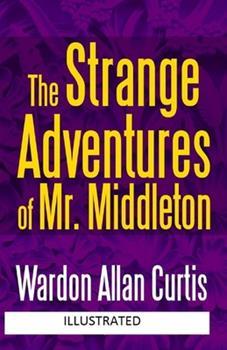 Paperback The Strange Adventures of Mr. Middleton Illustrated Book