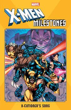 X-Men Milestones: X-Cutioner's Song - Book  of the Uncanny X-Men 1963-2011
