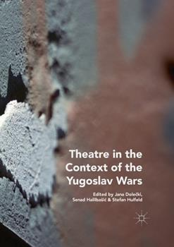 Paperback Theatre in the Context of the Yugoslav Wars Book