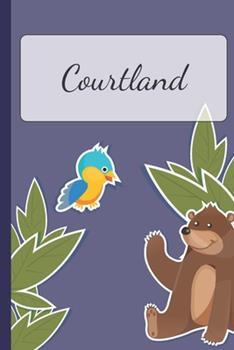 Paperback Courtland : Personalized Notebooks - Sketchbook for Kids with Name Tag - Drawing for Beginners with 110 Dot Grid Pages - 6x9 / A5 Size Name Notebook - Perfect As a Personal Gift - Planner and Journal for Kids Book