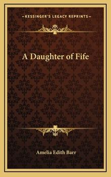 Hardcover A Daughter of Fife Book