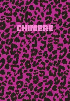 Paperback Chimere : Personalized Pink Leopard Print Notebook (Animal Skin Pattern). College Ruled (Lined) Journal for Notes, Diary, Journaling. Wild Cat Theme Design with Cheetah Fur Graphic Book