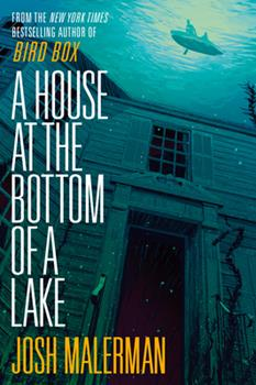 A House at the Bottom of a Lake