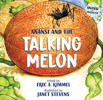 Anansi and the Talking Melon - Book  of the Anansi