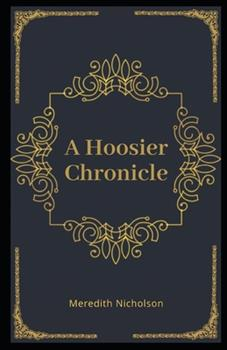 Paperback A Hoosier Chronicle Illustrated Book