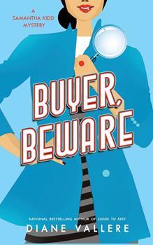 Buyer, Beware: A Samantha Kidd Mystery - Book #2 of the Samantha Kidd Mystery