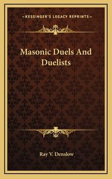 Hardcover Masonic Duels and Duelists Book