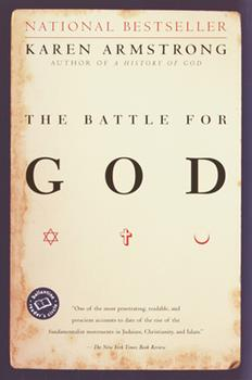 Paperback The Battle for God : A History of Fundamentalism Book