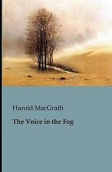 Paperback The Voice in the Fog Illustrated Book