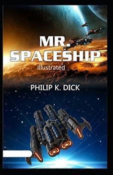 Paperback Mr. Spaceship Illustrated Book