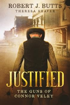 Paperback Justified: The Guns of Connor Veley [Large Print] Book